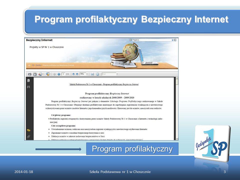 Program profilaktyczny Bezpieczny Internet 2014-01-183Szkoła Podstawowa nr 1 w Choszcznie Program profilaktyczny Program profilaktyczny