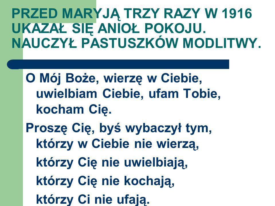DATY ŚMIERCI DZIECI Z FATIMY zm. 02.1920 (10) 04.1919 (11) 02.2005 (98)