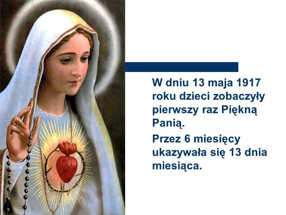 FATIMA DZIŚ Maryja ukazała im Niepokalane Serce przebite cierniem, ujrzały również wizje piekła i powierzyła tajemnice.