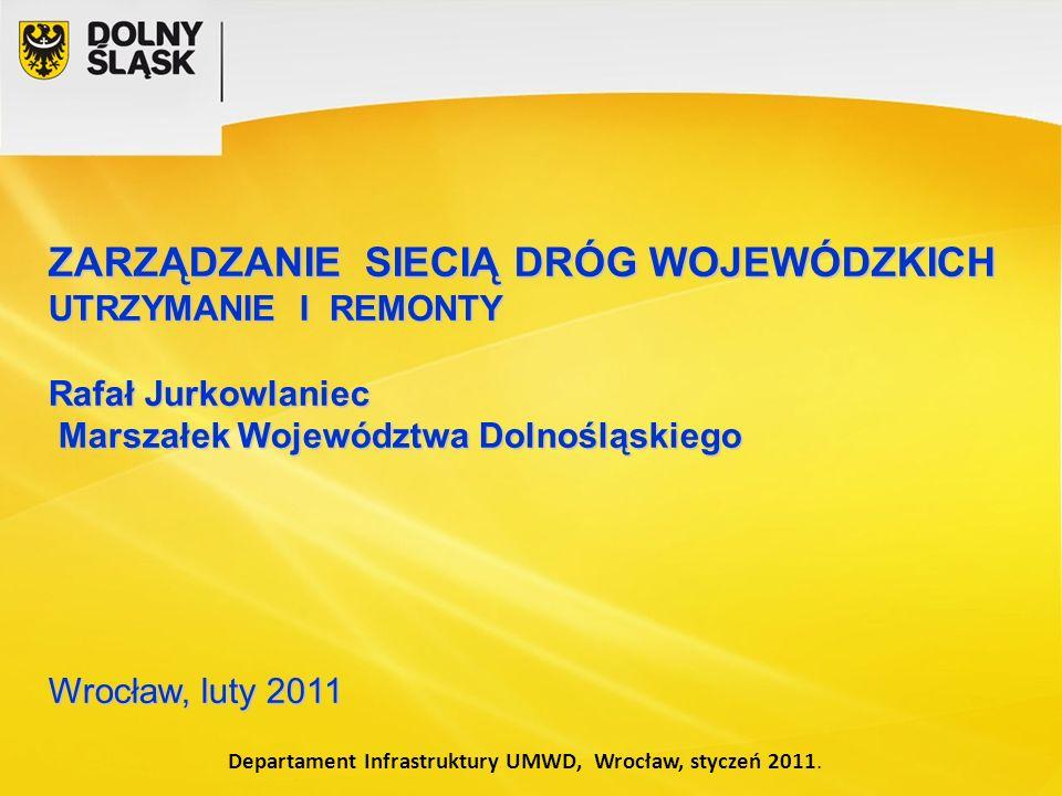 Departament Infrastruktury UMWD, Wrocław, styczeń 2011.