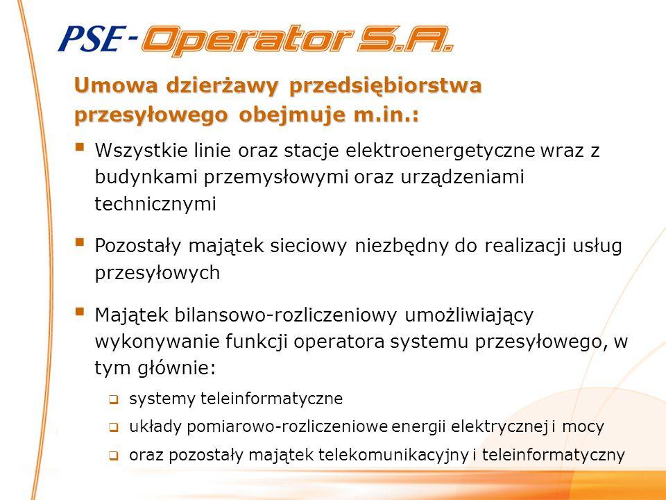 Umowa dzierżawy przedsiębiorstwa przesyłowego obejmuje m.in.: Wszystkie linie oraz stacje elektroenergetyczne wraz z budynkami przemysłowymi oraz urządzeniami technicznymi Pozostały majątek sieciowy niezbędny do realizacji usług przesyłowych Majątek bilansowo-rozliczeniowy umożliwiający wykonywanie funkcji operatora systemu przesyłowego, w tym głównie: systemy teleinformatyczne układy pomiarowo-rozliczeniowe energii elektrycznej i mocy oraz pozostały majątek telekomunikacyjny i teleinformatyczny