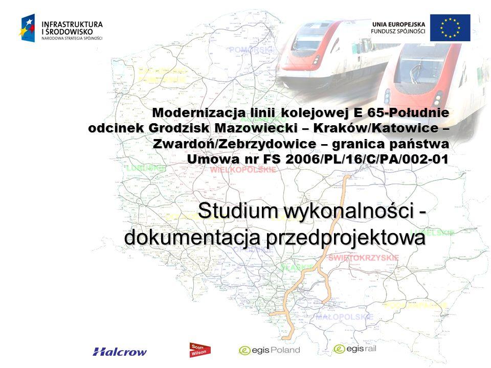Studium wykonalności - dokumentacja przedprojektowa Modernizacja linii kolejowej E 65-Południe odcinek Grodzisk Mazowiecki – Kraków/Katowice – Zwardoń