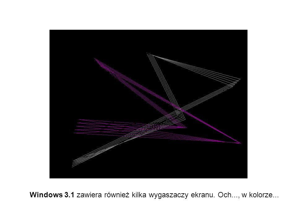 Windows 3.1 zawiera również kilka wygaszaczy ekranu. Och..., w kolorze...