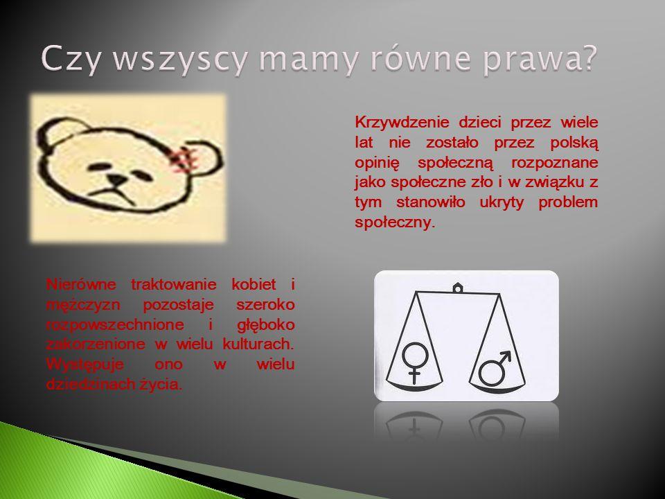 Krzywdzenie dzieci przez wiele lat nie zostało przez polską opinię społeczną rozpoznane jako społeczne zło i w związku z tym stanowiło ukryty problem społeczny.