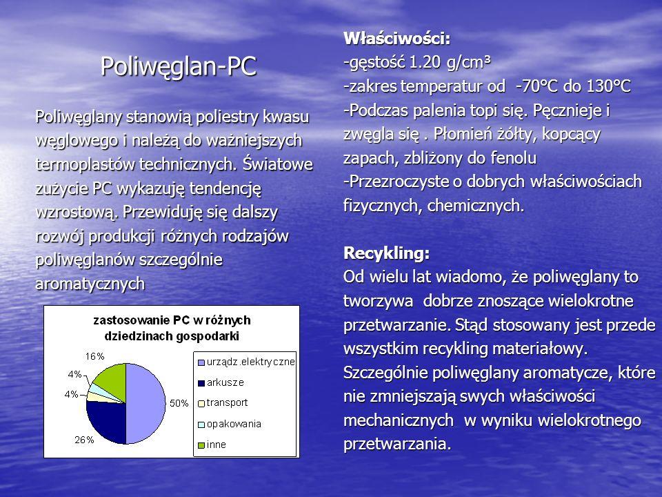Poliwęglan-PC Poliwęglany stanowią poliestry kwasu węglowego i należą do ważniejszych termoplastów technicznych. Światowe zużycie PC wykazuję tendencj