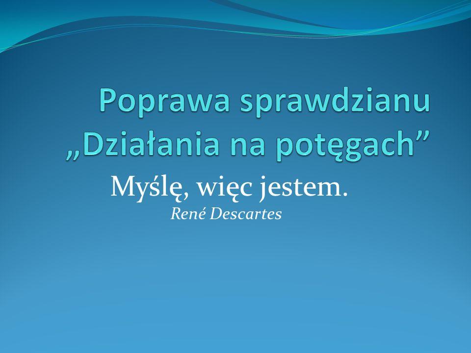 Myślę, więc jestem. René Descartes