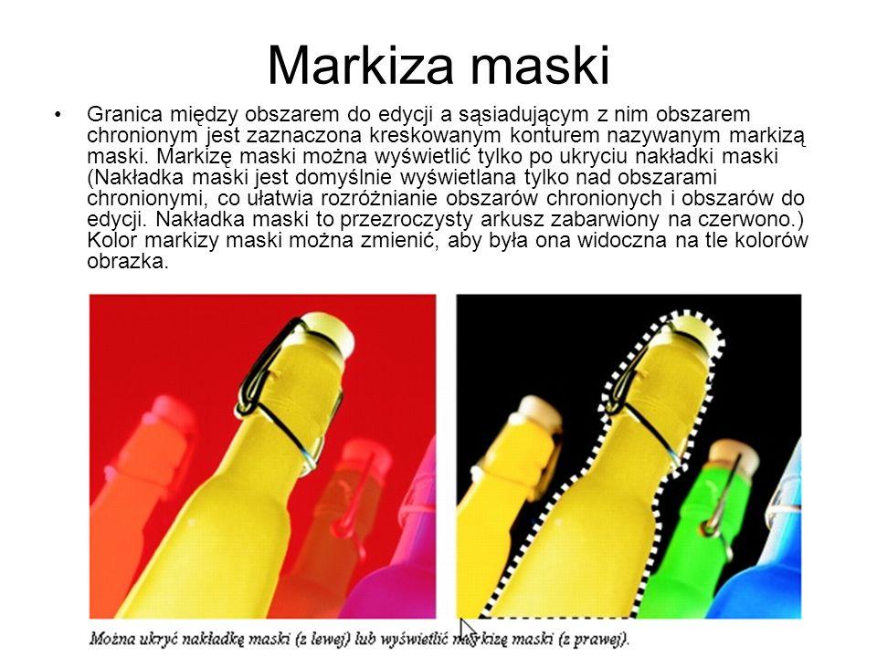 Markiza maski Granica między obszarem do edycji a sąsiadującym z nim obszarem chronionym jest zaznaczona kreskowanym konturem nazywanym markizą maski.