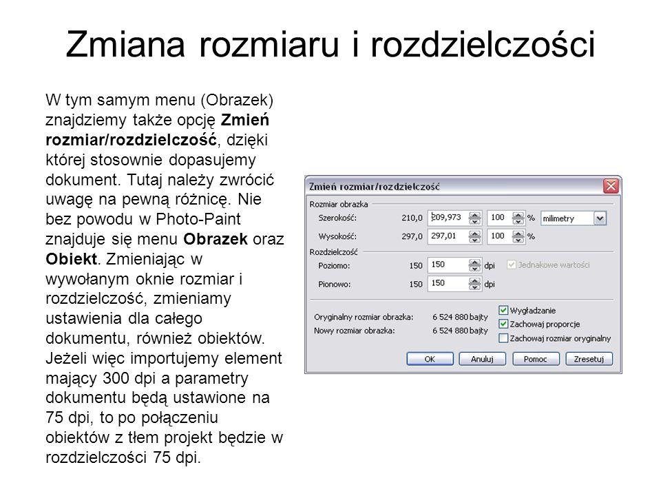 Zmiana rozmiaru i rozdzielczości W tym samym menu (Obrazek) znajdziemy także opcję Zmień rozmiar/rozdzielczość, dzięki której stosownie dopasujemy dok