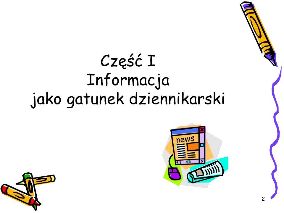 2 Część I Informacja jako gatunek dziennikarski