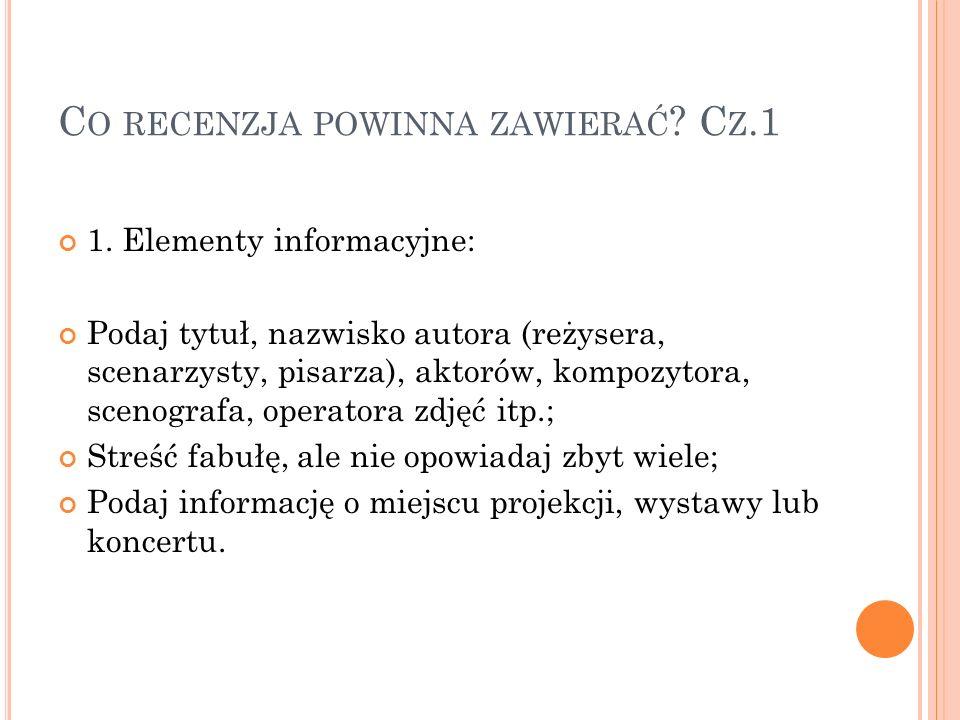 C O RECENZJA POWINNA ZAWIERAĆ .C Z.2 2.