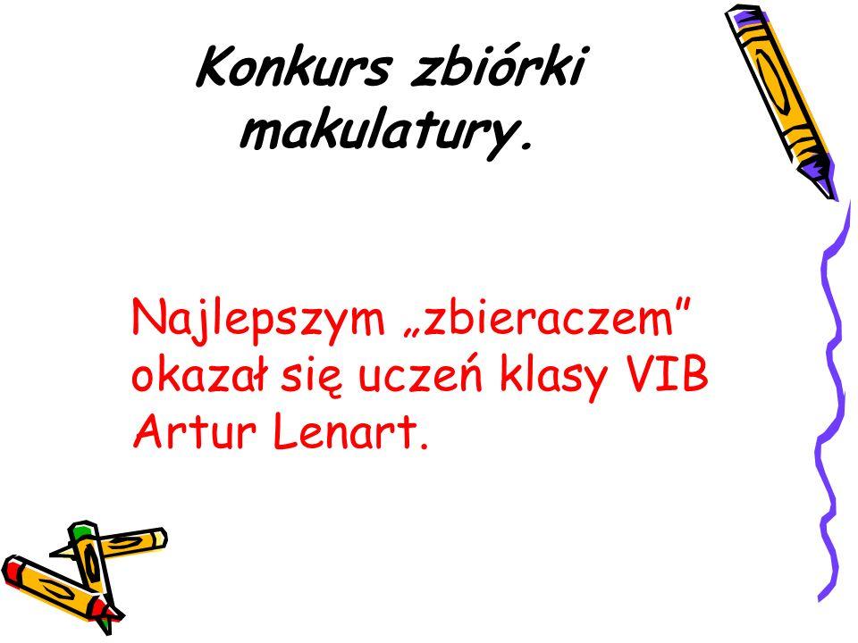 Konkurs zbiórki makulatury. Najlepszym zbieraczem okazał się uczeń klasy VIB Artur Lenart.