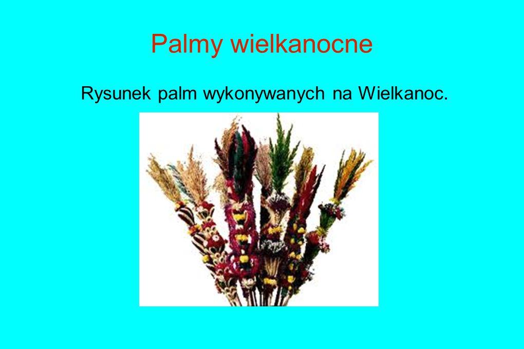 Palmy wielkanocne Rysunek palm wykonywanych na Wielkanoc.