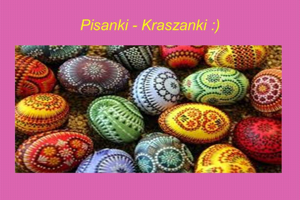 Pisanki - Kraszanki :)
