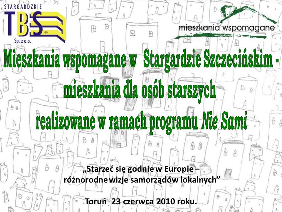 Starzeć się godnie w Europie – różnorodne wizje samorządów lokalnych Toruń 23 czerwca 2010 roku.