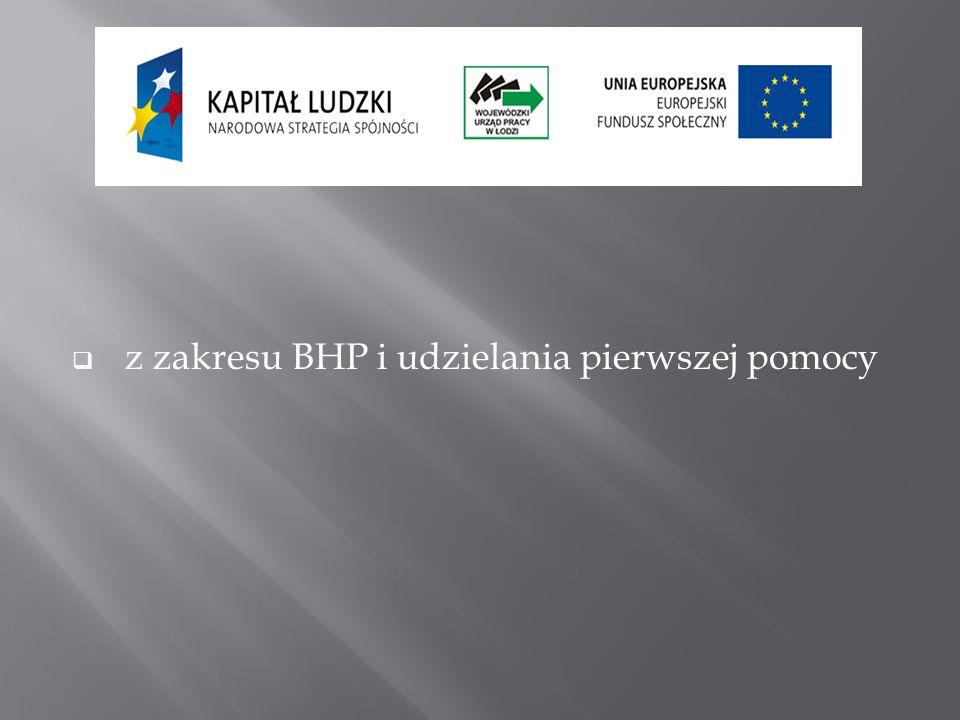 z zakresu BHP i udzielania pierwszej pomocy