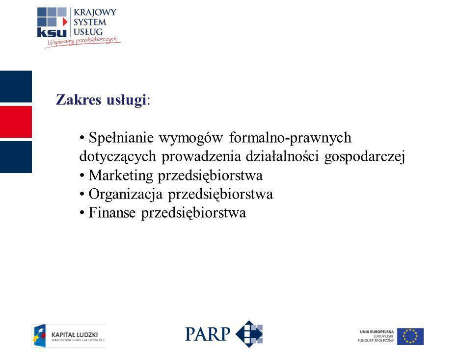 Zakres usługi: Spełnianie wymogów formalno-prawnych dotyczących prowadzenia działalności gospodarczej Marketing przedsiębiorstwa Organizacja przedsięb