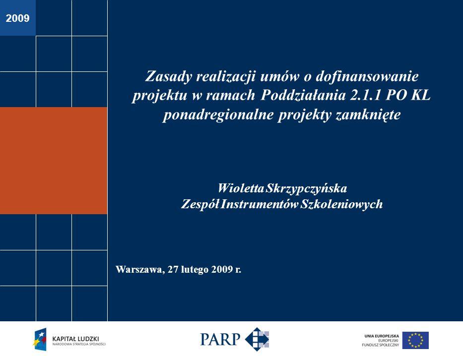 Poddziałanie 2.1.1 – zasady realizacji umów ponadregionalne projekty zamknięte Płatności Beneficjent w ramach umowy zobowiązany jest do: prowadzenia wyodrębnionej ewidencji wydatków Projektu; składania do PARP wniosków o płatność zgodnie z harmonogramem nie rzadziej niż raz na dwa miesiące; otwarcia wyodrębnionych rachunków bankowych dla środków wypłacanych przez PARP w ramach dofinansowania oraz środków wkładu własnego wpłacanego przez Beneficjentów Pomocy.