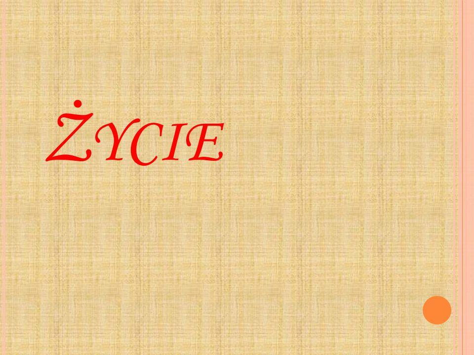 Ż YCIE
