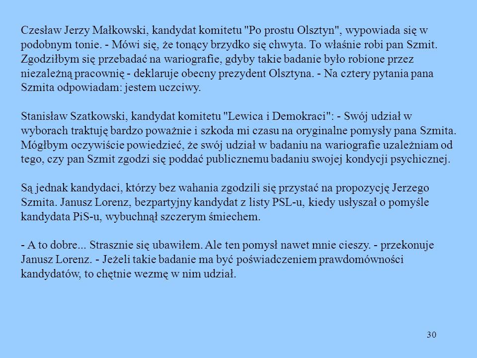 30 Czesław Jerzy Małkowski, kandydat komitetu