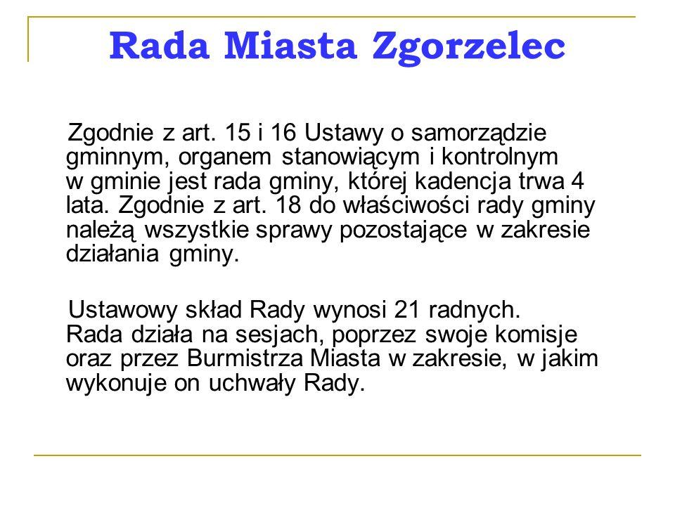 Rada Miasta Zgorzelec Zgodnie z art.