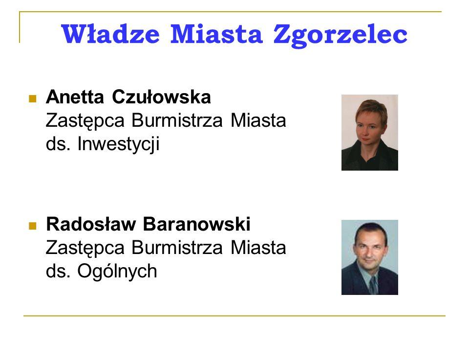 Władze Miasta Zgorzelec Anetta Czułowska Zastępca Burmistrza Miasta ds.