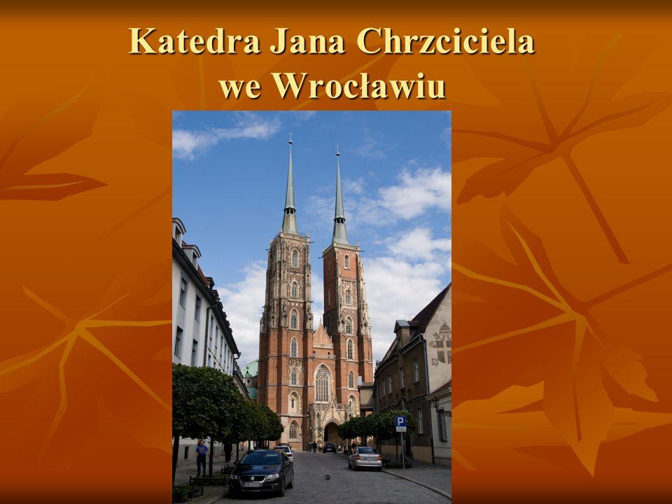 Katedra Jana Chrzciciela we Wrocławiu