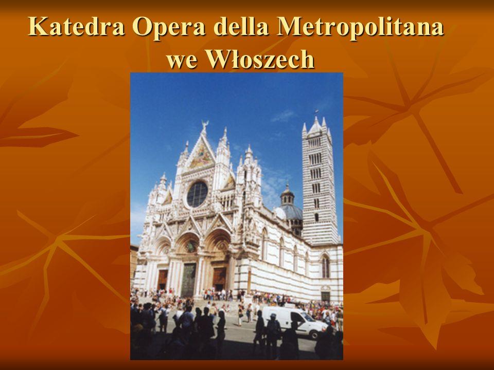 Katedra Opera della Metropolitana we Włoszech