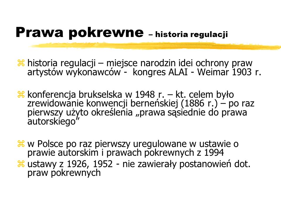 Prawa pokrewne – historia regulacji zhistoria regulacji – miejsce narodzin idei ochrony praw artystów wykonawców - kongres ALAI - Weimar 1903 r. zkonf