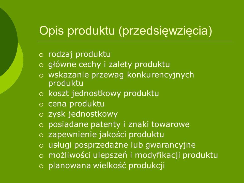 Opis produktu (przedsięwzięcia) rodzaj produktu główne cechy i zalety produktu wskazanie przewag konkurencyjnych produktu koszt jednostkowy produktu c