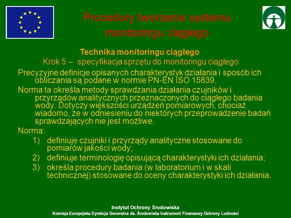 Instytut Ochrony Środowiska Komisja Europejska Dyrekcja Generalna ds. Środowiska Instrument Finansowy Ochrony Ludności Precyzyjne definicje opisanych