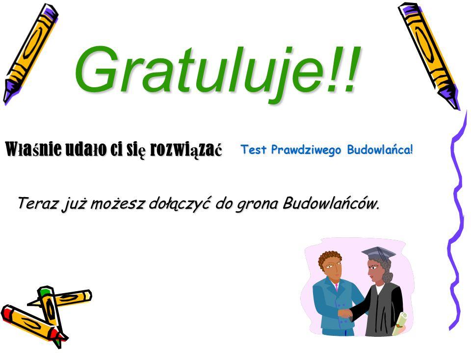Gratuluje!.