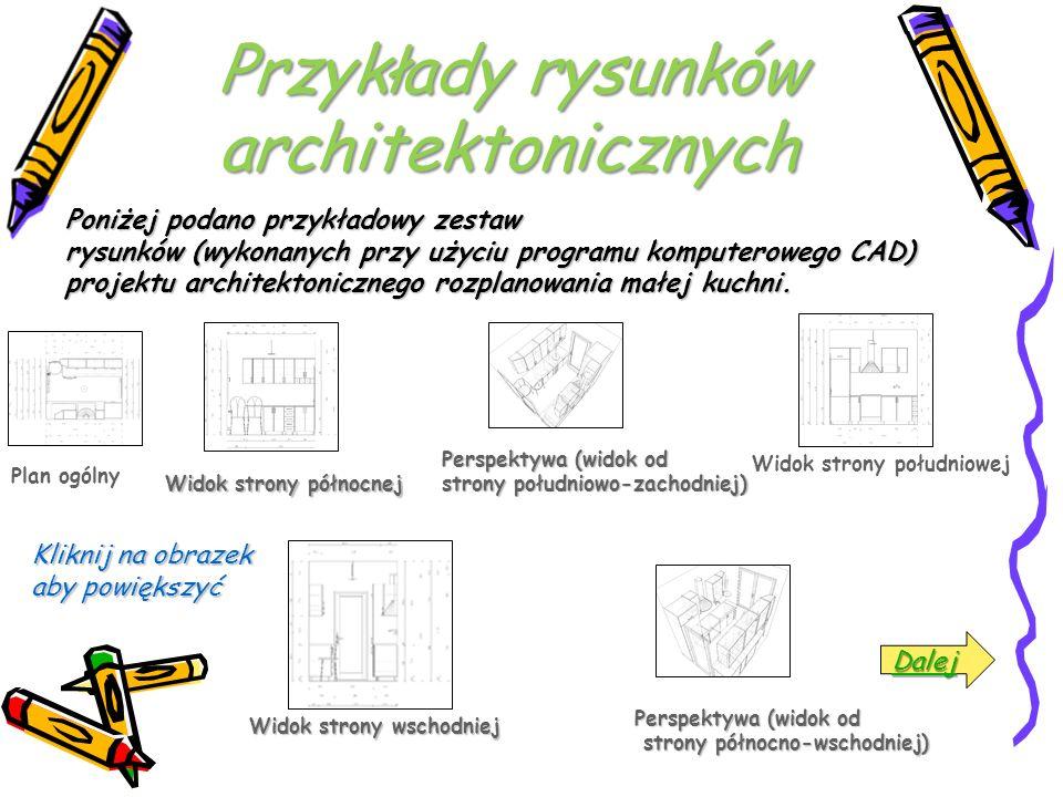 Poniżej podano przykładowy zestaw rysunków (wykonanych przy użyciu programu komputerowego CAD) projektu architektonicznego rozplanowania małej kuchni.