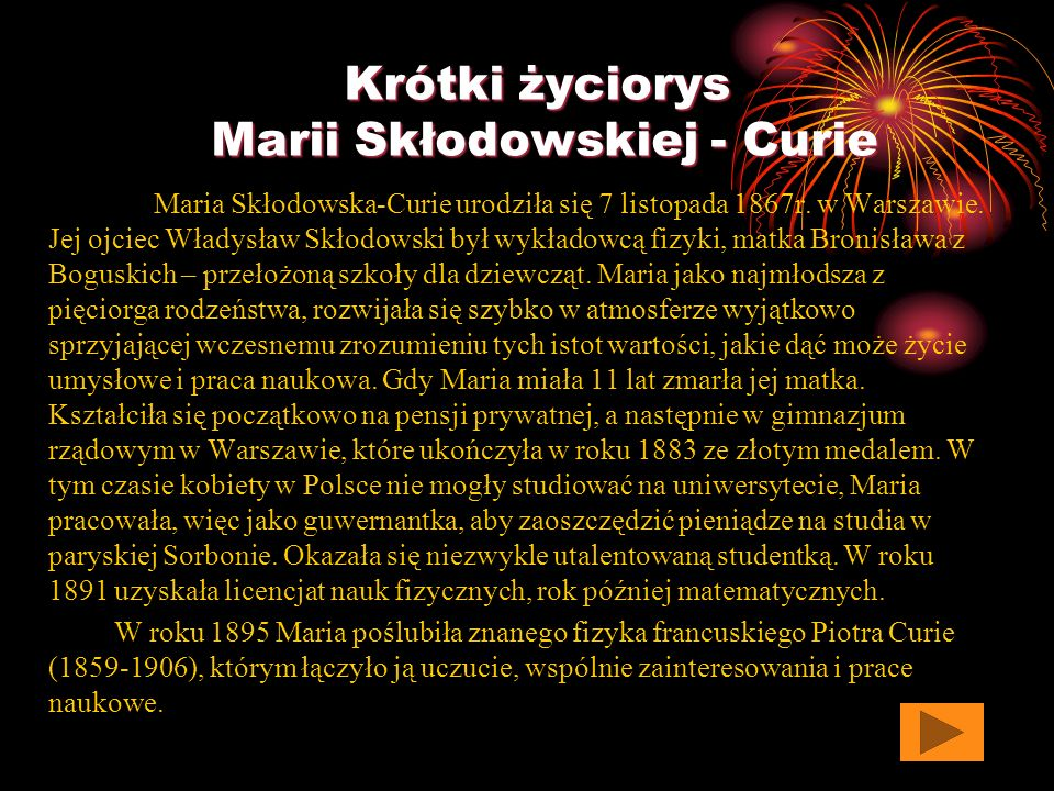 Spis treści prezentacji Krótki życiorys Marii Skłodowskiej - Curie Osiągnięcia naukowe Miejsca związane z Marią Skłodowską - Curie Ciekawostki z życia
