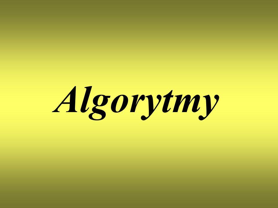 Algorytm Algorytm – w matematyce oraz informatyce skończony, uporządkowany ciąg jasno zdefiniowanych czynności, koniecznych do wykonania pewnego rodzaju zadań.
