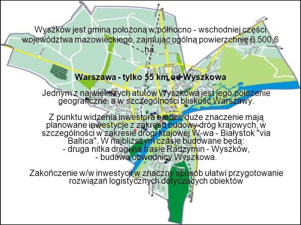 Wyszków jest gminą położoną w północno - wschodniej części województwa mazowieckiego, zajmując ogólną powierzchnię 6.500,6 ha. Warszawa - tylko 55 km
