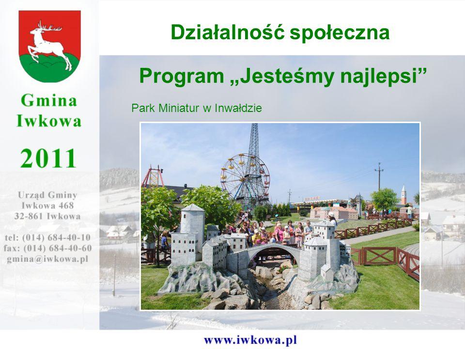 Program Jesteśmy najlepsi Park Miniatur w Inwałdzie Działalność społeczna