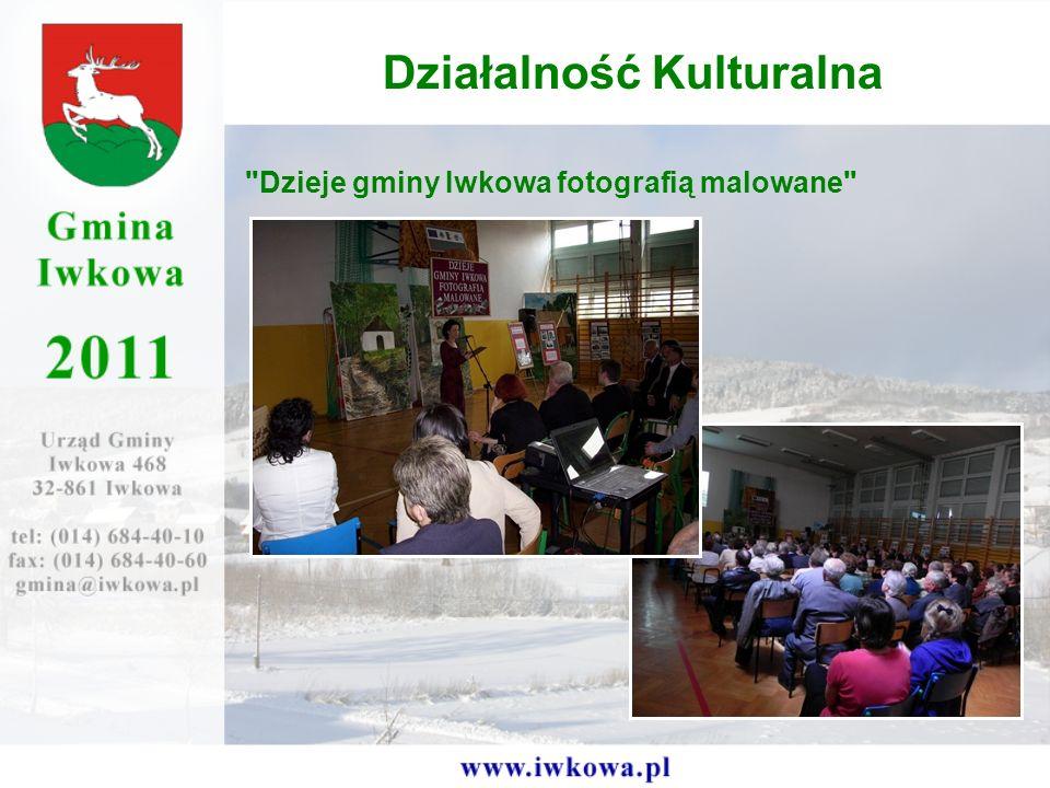 Dzieje gminy Iwkowa fotografią malowane Działalność Kulturalna