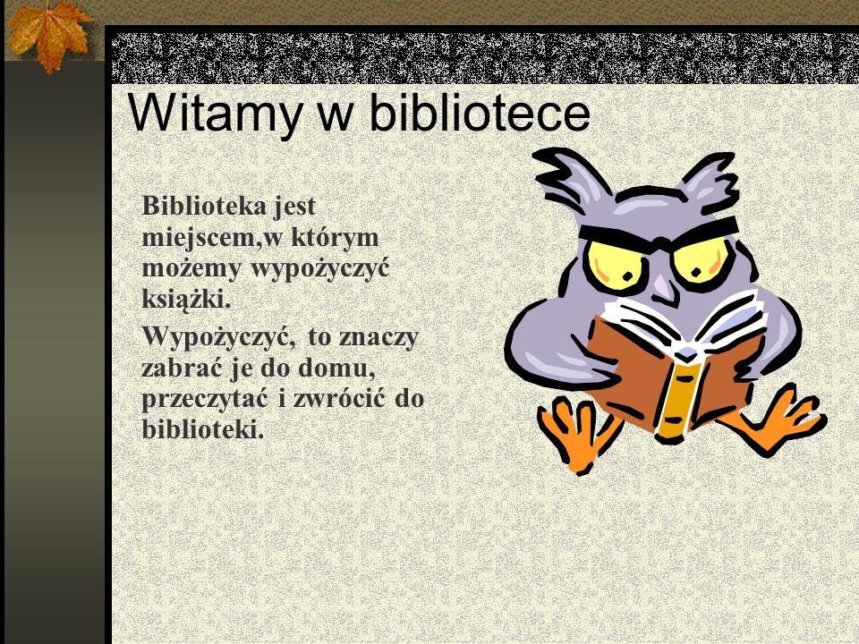 Zaproszenie Jestem książka w bibliotece mam mieszkanie, bardzo lubię, gdy przychodzisz na spotkanie...