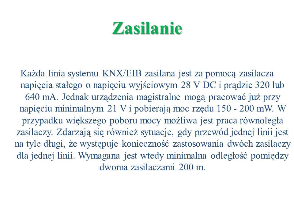 Każda linia systemu KNX/EIB zasilana jest za pomocą zasilacza napięcia stałego o napięciu wyjściowym 28 V DC i prądzie 320 lub 640 mA. Jednak urządzen
