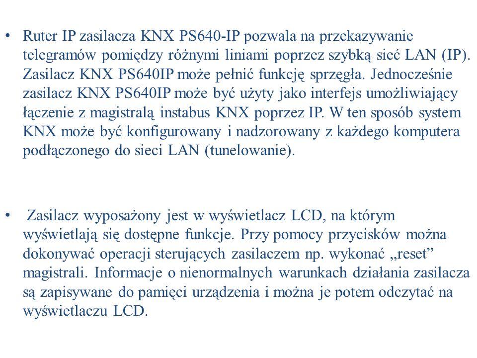 Ruter IP zasilacza KNX PS640-IP pozwala na przekazywanie telegramów pomiędzy różnymi liniami poprzez szybką sieć LAN (IP). Zasilacz KNX PS640IP może p