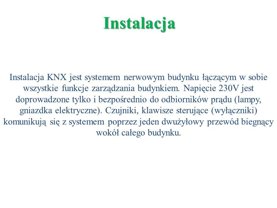 Instalacja Instalacja KNX jest systemem nerwowym budynku łączącym w sobie wszystkie funkcje zarządzania budynkiem. Napięcie 230V jest doprowadzone tyl