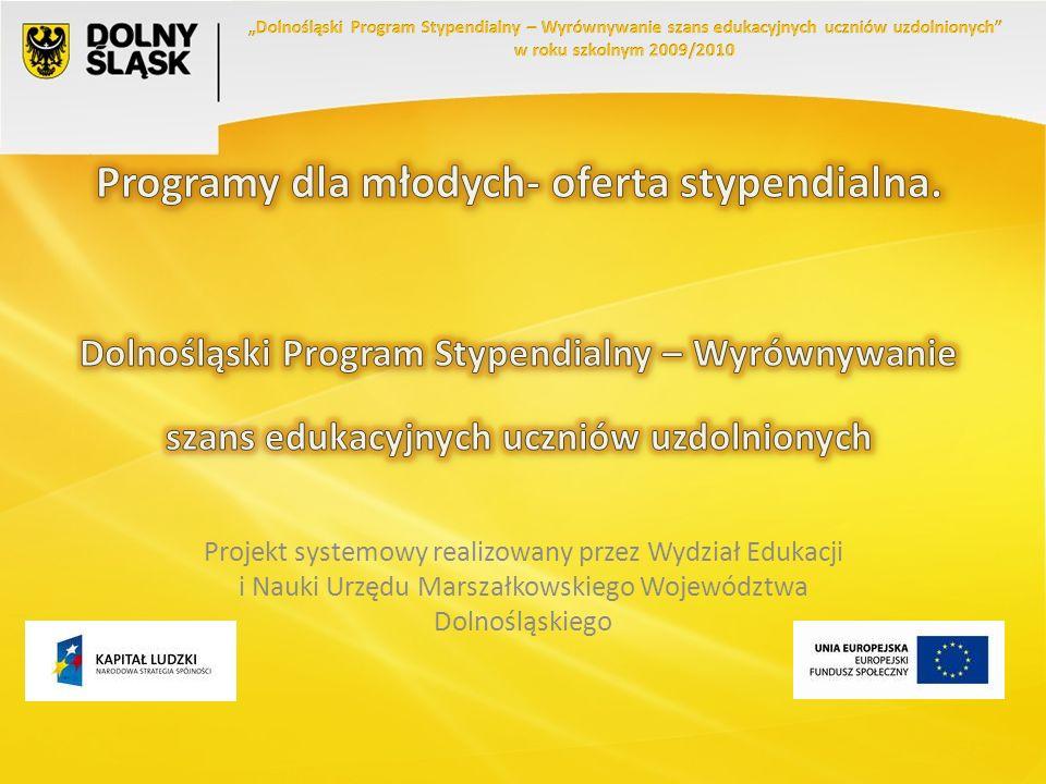 Projekt systemowy realizowany przez Wydział Edukacji i Nauki Urzędu Marszałkowskiego Województwa Dolnośląskiego
