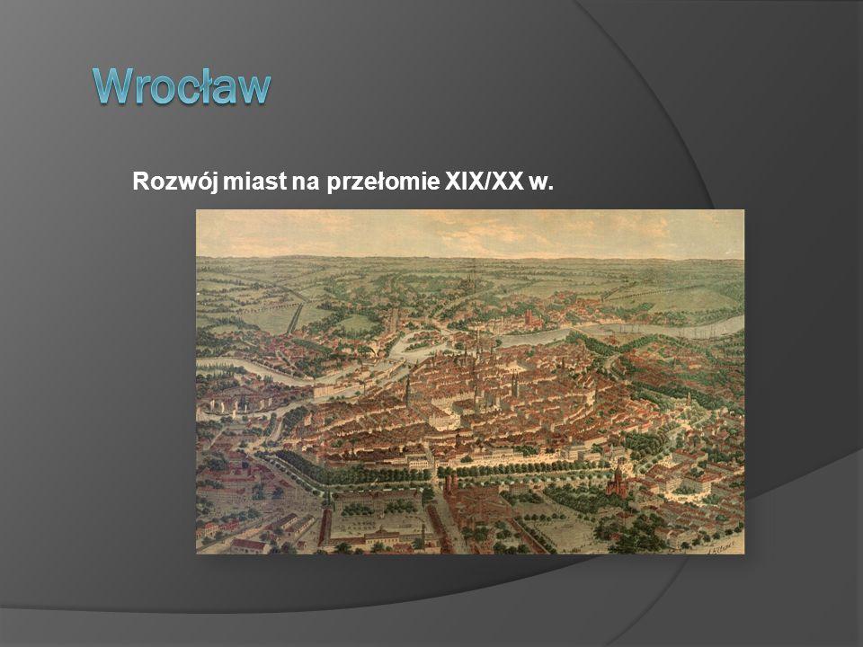 Rozwój miast na przełomie XIX/XX w.
