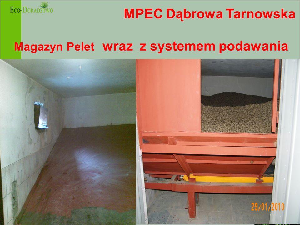 MPEC Dąbrowa Tarnowska MPEC Dąbrowa Tarnowska Magazyn Pelet wraz z systemem podawania -