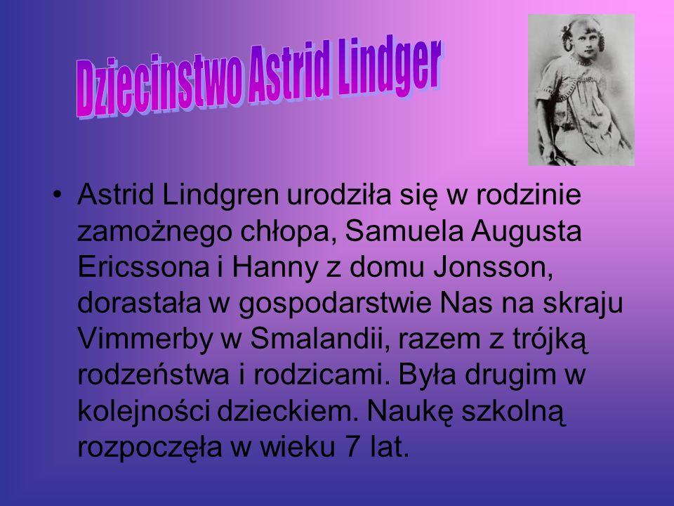 Astrid Lindgren urodziła się w rodzinie zamożnego chłopa, Samuela Augusta Ericssona i Hanny z domu Jonsson, dorastała w gospodarstwie Nas na skraju Vi