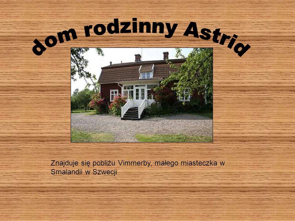 Znajduje się pobliżu Vimmerby, małego miasteczka w Smalandii w Szwecji