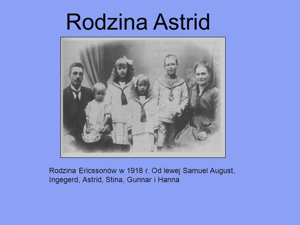 Rodzina Astrid Rodzina Ericssonów w 1918 r. Od lewej Samuel August, Ingegerd, Astrid, Stina, Gunnar i Hanna