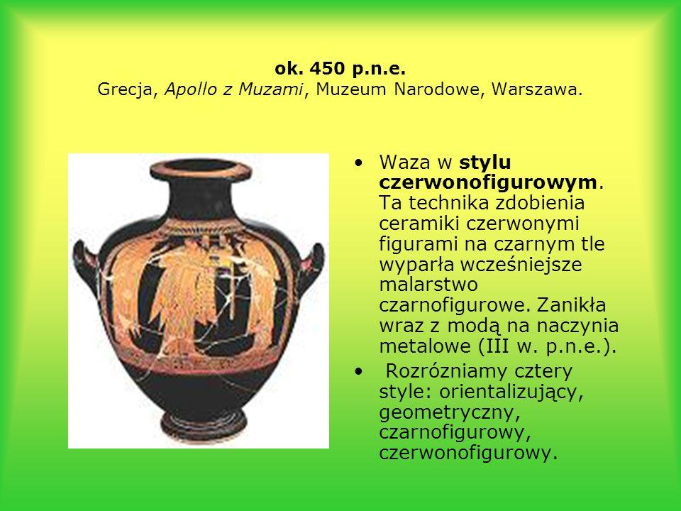 ok. 450 p.n.e. Grecja, Apollo z Muzami, Muzeum Narodowe, Warszawa. Waza w stylu czerwonofigurowym. Ta technika zdobienia ceramiki czerwonymi figurami