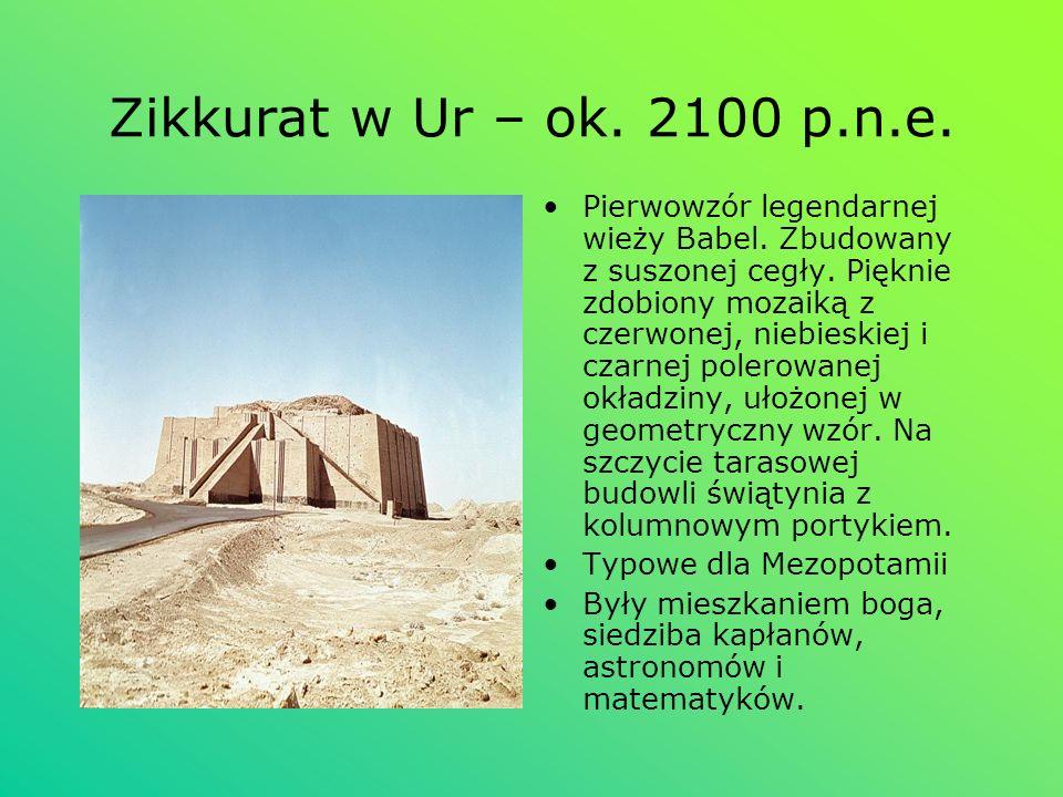 Zikkurat w Ur – ok. 2100 p.n.e. Pierwowzór legendarnej wieży Babel. Zbudowany z suszonej cegły. Pięknie zdobiony mozaiką z czerwonej, niebieskiej i cz