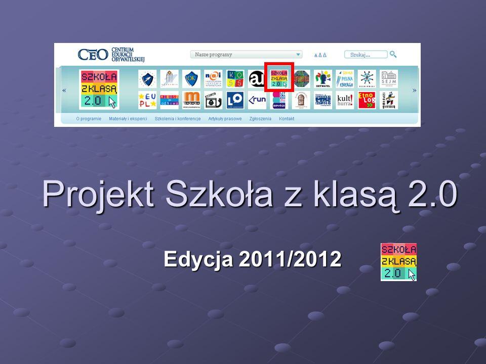 Projekt Szkoła z klasą 2.0 Edycja 2011/2012